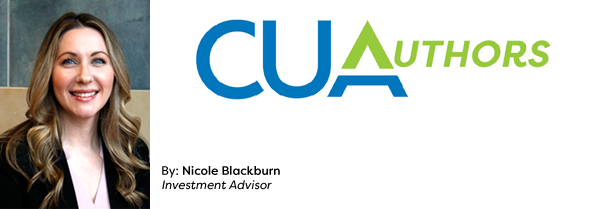 Planning for Your Financial Future by Nicole Blackburn, CUA Investment Advisor