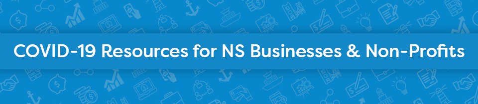 COVID-19 Related Resources for NS Businesses