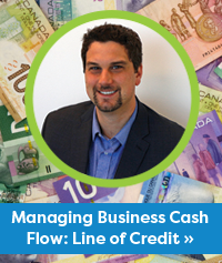 Brad Thomson - Managing Business Cash Flow: Line of Credit »